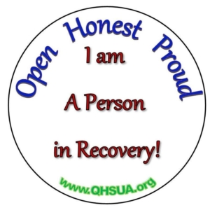 Open Honest Proud, I am A Person in Recovery!